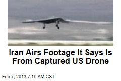 Iran Airs Footage It Says Is From Captured US Drone