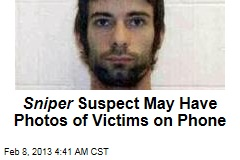 Sniper Suspect May Have Photos of Victims on Phone