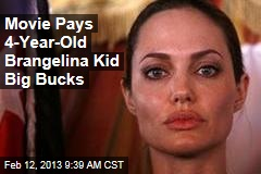 Movie Pays 4-Year-Old Brangelina Kid $3K a Week