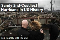 Sandy 2nd-Costliest Hurricane in US History