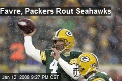 Favre, Packers Rout Seahawks