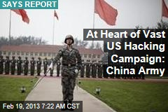 Chinese Military Linked to Huge US Hacking Campaign