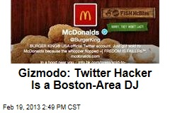 Gizmodo: Twitter Hacker Is a Boston-Area DJ