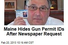 Maine Hides Gun Permit IDs After Newspaper Request