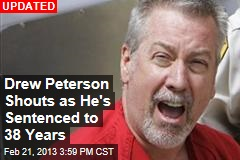 Drew Peterson Get 38 Years in Murder of Wife