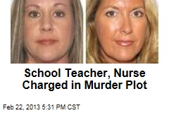 School Teacher, Nurse Charged in Murder Plot