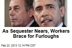 As Sequester Nears, Workers Brace for Furloughs