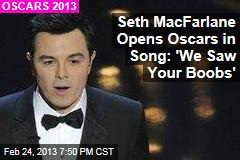 Seth MacFarlane Opens Oscars in Song: 'We Saw Your Boobs'