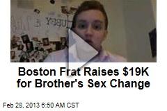 Boston Frat Raises $19K for Brother's Sex Change