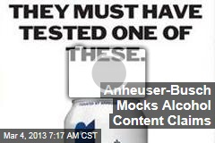 Anheuser-Busch Mocks Alcohol Content Claims