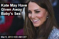 Did Kate Just Give Away Baby's Sex?