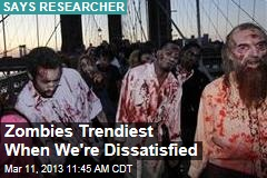 (Societal) Misery Loves Zombies
