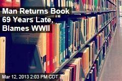 Man Returns Book 69 Years Late, Blames WWII