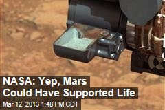 NASA: Yep, Mars Could Have Supported Life