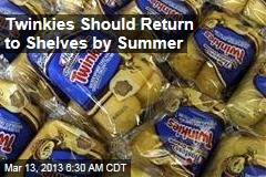 Twinkies Should Return to Shelves by Summer