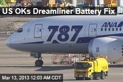 US OKs Dreamliner Battery Fix