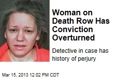 Woman on Death Row Has Conviction Overturned