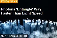 Photons 'Entangle' 10K Times Faster Than Light