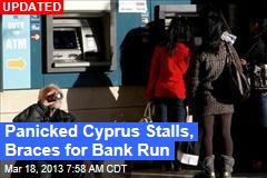Now Cyprus Could Tax Bank Accounts Up to 15%