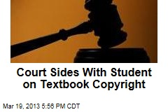 Court Sides With Student on Textbook Copyright
