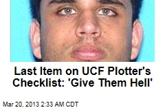 Last Item on UCF Plotter's Checklist: 'Give Them Hell'