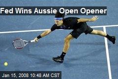 Fed Wins Aussie Open Opener
