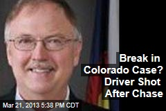 Break in Colorado Case? Driver Shot After Chase