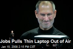 Jobs Pulls Thin Laptop Out of Air