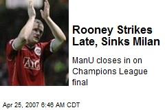 Rooney Strikes Late, Sinks Milan