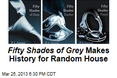 Fifty Shades of Grey Makes History for Random House
