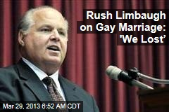 Rush Limbaugh on Gay Marriage: 'We Lost'