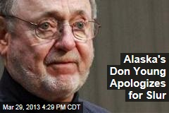 Alaska's Don Young Apologizes for Slur