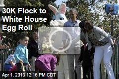 30K Flock to White House Egg Roll