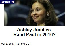 Ashley Judd vs. Rand Paul in 2016?