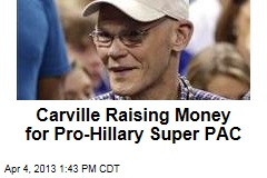 Carville Raising Money for Pro-Hillary Super PAC