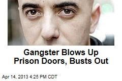 Gangster Busts Out of Prison, Sparks Huge Manhunt