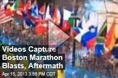 Videos Capture Marathon Explosion, Aftermath