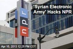 'Syrian Electronic Army' Hacks NPR