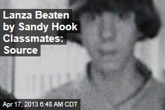 Lanza Beaten by Sandy Hook Classmates: Source