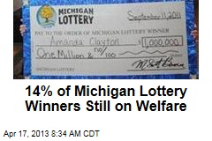 14% of Michigan Lottery Winners Still on Welfare