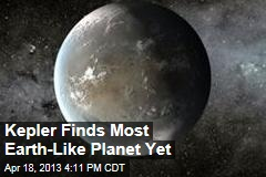 Kepler Finds Most Earth-Like Planet Yet
