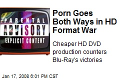 Porn Goes Both Ways in HD Format War