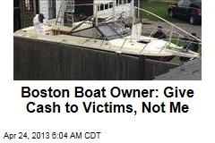 Boat Owner: Give Money to Bomb Victims, Not Me