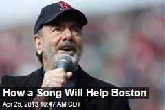 How a Song Will Help Boston