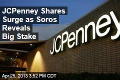 JCPenney Shares Surge as Soros Reveals Big Stake