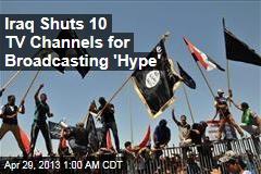 Iraq Shuts Down 'Sectarian' TV Channels