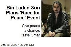Bin Laden Son Plans 'Race for Peace' Event