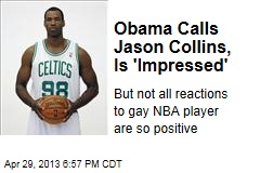 Obama Calls Jason Collins to Express Support