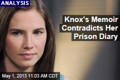 Knox's Memoir Contradicts Her Prison Diary