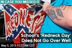School's 'Redneck Day' Does Not Go Over Well